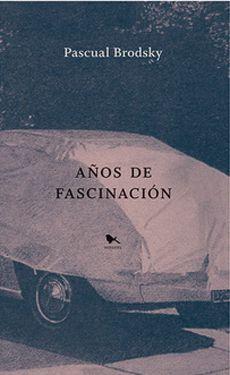 AÑOS DE FASCINACION