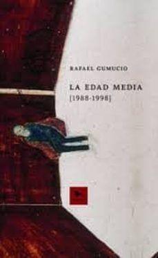 LA EDAD MEDIA 1988 - 1998