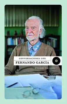 CONVERSACIONES CON FERNANDO GARCIA
