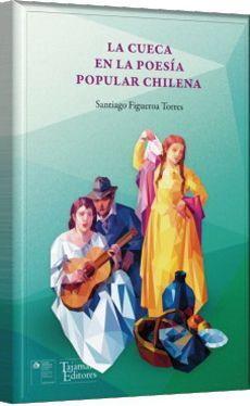 CUECA EN LA POESIA POPULAR CHILENA