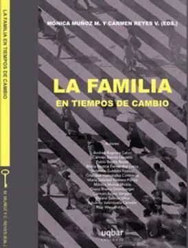 FAMILIA EN TIEMPOS DE CAMBIO, LA