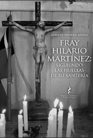 FRAY HILARIO MARTINEZ