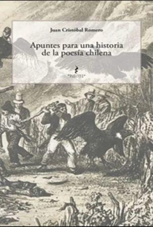 APUNTES PARA UNA HISTORIA DE LA POESIA CHILENA