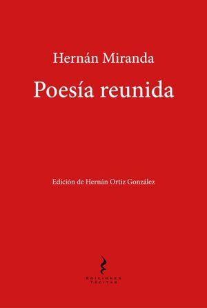 POESIA REUNIDA HERNAN MIRANDA