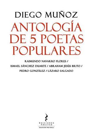 ANTOLOGIA DE 5 POETAS POPULARES