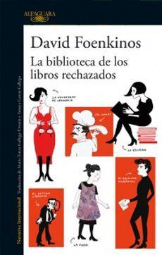 BIBLIOTECA DE LOS LIBROS RECHAZADOS,LA