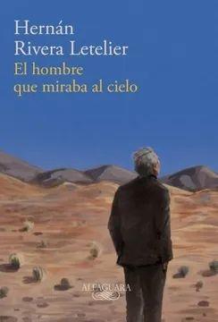 HOMBRE QUE MIRABA AL CIELO, EL
