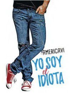 YO SOY EL IDOTA