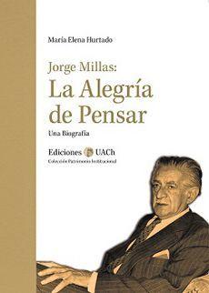 JORGE MILLAS LA ALEGRIA DE PENSAR