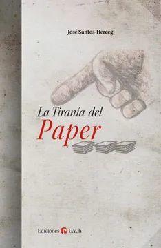 LA TIRANIA DEL PAPER