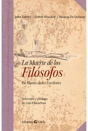 LA MUERTE DE LOS FILOSOFOS