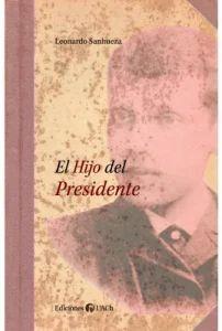 EL HIJO DEL PRESIDENTE