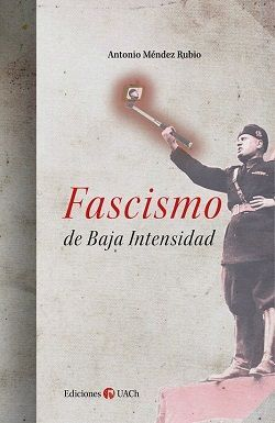 FASCISMO DE BAJA INTENSIDAD