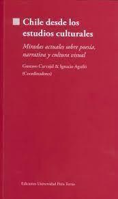 CHILE DESDE LOS ESTUDIOS CULTURALES