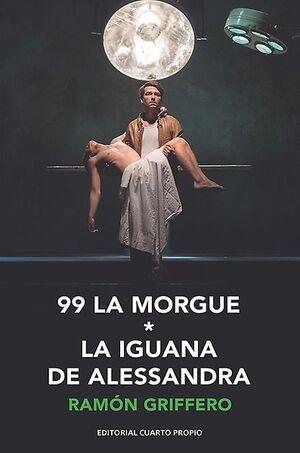 99 LA MORGUE, LA IGUANA DE ALESSANDRA