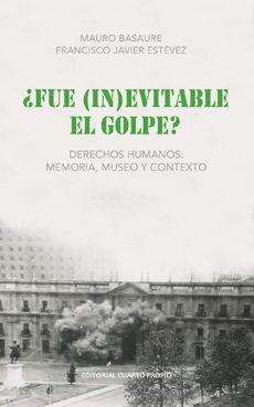 FUE (IN)EVITABLE EL GOLPE