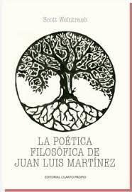 LA POETICA FILOSOFICA DE JUAN LUIS MARTINEZ