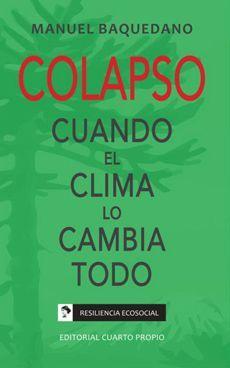 COLAPSO CUANDO EL CLIMA LO CAMBIA TODO