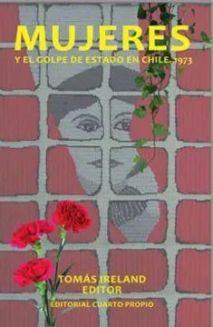 MUJERES Y EL GOLPE DE ESTADO EN CHILE 1973