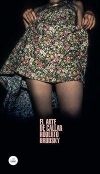ARTE DE CALLAR, EL
