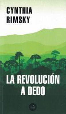 LA REVOLUCION A DEDO