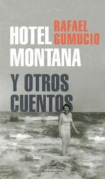 HOTEL MONTANA Y OTROS CUENTOS