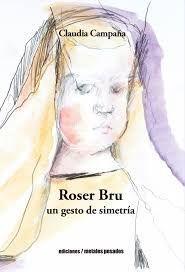 ROSER BRU UN GESTO DE SIMETRIA