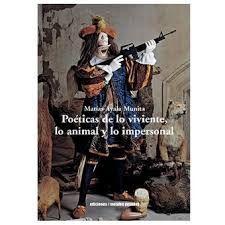POETICAS DE LO VIVIENTE, LO ANIMAL Y LO IMPERSONAL