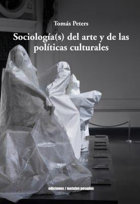 SOCIOLOGIAS DEL ARTE Y DE LAS POLITICAS CULTURALES