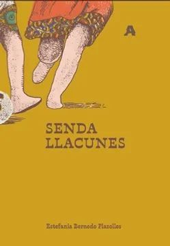 SENDA LLACUNES
