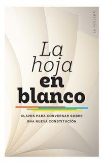 HOJA EN BLANCO: CLAVES PARA CONVERSAR SOBRE UNA NUEVA CONSTITUCION