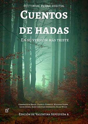 CUENTOS DE HADAS EN SU VERSION MAS TRISTE