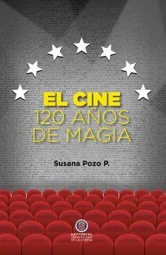 CINE, EL 120 AÑOS DE MAGIA