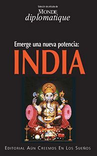 INDIA. EMERGE UNA NUEVA POTENCIA