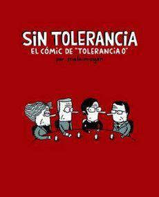 SIN TOLERANCIA