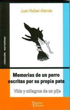 MEMORIAS DE UN PERRO ESCRITAS POR SU PROPIA PATA