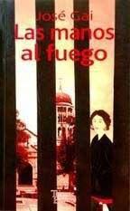 MANOS AL FUEGO, LAS SEGUNDA EDICION