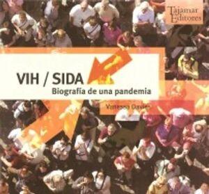 VIH/SIDA BIOGRAFIA DE UNA PANDEMIA