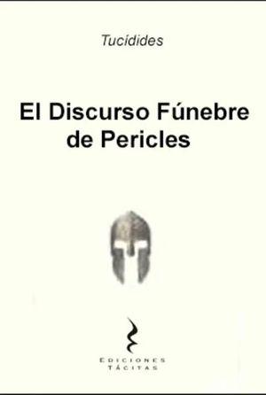 DISCURSO FUNEBRE DE PERICLES, EL