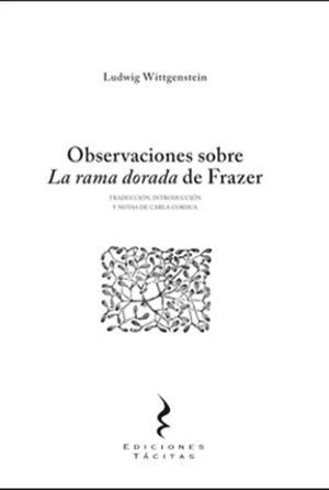 OBSERVACIONES SOBRE LA RAMA DORADA DE FRAZER