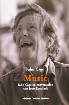JOHN CAGE EN CONVERSACION CON KOAN RETALLACK