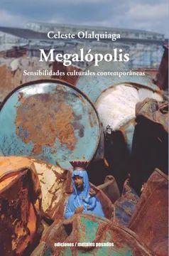 MEGALOPOLIS. SENSIBILIDADES CULTURALES CONTEMPORAN