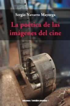 POETICA DE LAS IMAGENES DEL CINE, LA