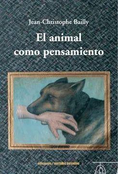 EL ANIMAL COMO PENSAMIENTO