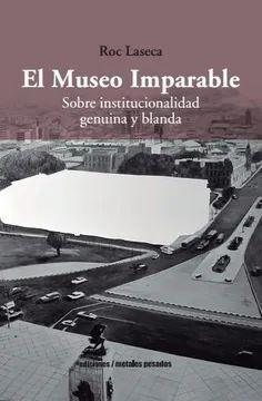 MUSEO IMPARABLE, EL