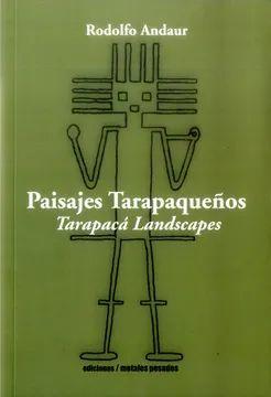 PAISAJES TARAPAQUEÑOS. TARAPACA LANDSCAPES