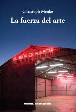FUERZA DEL ARTE, LA