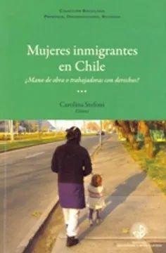 MUJERES INMIGRANTES EN CHILE