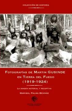 FOTOGRAFIAS DE MARTIN GUSINDE EN TIERRA DEL FUEGO