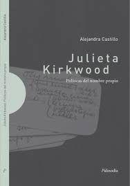 JULIETA KIRKWOOD POLITICAS DEL NOMBRE PROPIO